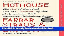 New Book Hothouse: The Art of Survival and the Survival of Art at America s Most Celebrated