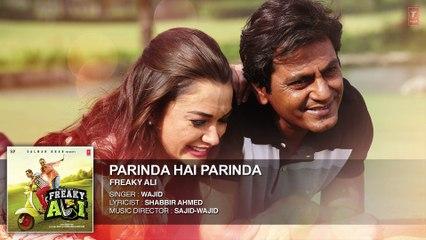 PARINDA HAI PARINDA Full Audio Song   Nawazuddin Siddiqui, Amy Jackson, Arbaaz Khan
