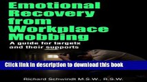 [PDF] Emotional Recovery from Workplace Mobbing: A Guide for Targets and Their Supports Full