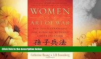 Full [PDF] Downlaod  Women and the Art of War: Sun Tzu s Strategies for Winning Without