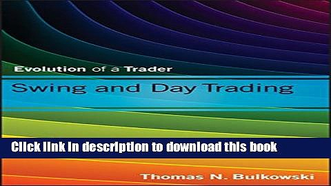 [PDF] Swing and Day Trading: Evolution of a Trader Full Online[PDF] Swing and Day Trading:
