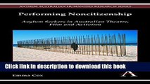 [PDF] Performing Noncitizenship: Asylum Seekers in Australian Theatre, Film and Activism (Anthem