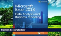 Must Have  Microsoft Excel 2013 Data Analysis and Business Modeling  READ Ebook Full Ebook Free