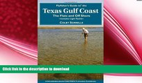 READ  Flyfisher s Guide to the Texas Coast: Includes Light Tackle (Flyfisher s Guides) FULL ONLINE