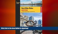GET PDF  Best Bike Rides Boston: Great Recreational Rides In The Metro Area (Best Bike Rides