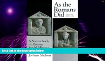 Must Have PDF  As the Romans Did: A Sourcebook in Roman Social History, 2nd Edition  Best Seller