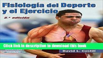 [Popular Books] Fisiologia del Deporte y el Ejercicio/Physiology of Sport and Exercise 5th Edition