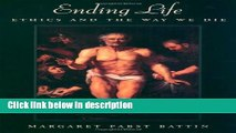 [PDF] Ending Life: Ethics and the Way We Die [Online Books]