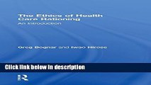 Download The Ethics of Health Care Rationing: An Introduction Book Online