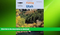READ  Fishing Utah: An Angler s Guide To More Than 170 Prime Fishing Spots (Fishing Series)  BOOK