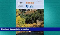 READ  Fishing Utah: An Angler s Guide To More Than 170 Prime Fishing Spots (Fishing Series) FULL