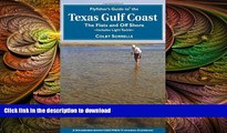 READ BOOK  Flyfisher s Guide to the Texas Coast: Includes Light Tackle (Flyfisher s Guides) FULL