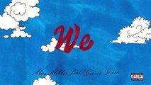 Mac Miller - We (feat) CeeLo Green (Official Audio)