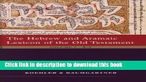[Popular Books] The Hebrew and Aramaic Lexicon of the Old Testament, 2 volume set Free Online