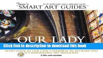 [PDF] Our Lady Cathedral: Audio Guide to Our Lady Cathedral in Antwerp and Its Remarkable Art