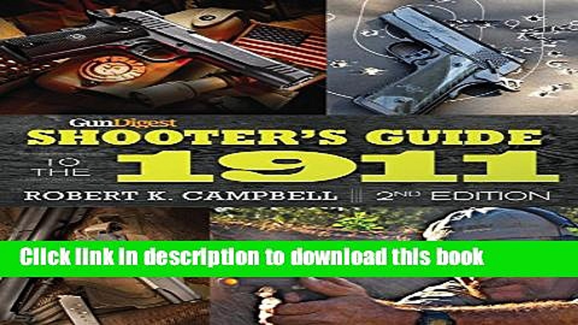 [Popular Books] Gun Digest Shooter s Guide to the 1911 Full Online