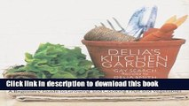 [PDF] Delia s Kitchen Garden: A Beginner s Guide to Growing and Cooking Fruit and Vegetables Full