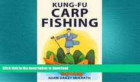 GET PDF  Kung Fu Carp Fishing: Tips and techniques for fly fishing for carp  PDF ONLINE