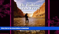 READ  Fly Fishing Lees Ferry: The Complete Guide to Fishing and Boating the Colorado River Below