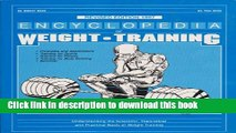 [Popular Books] Encyclopedia of Weight Training: Weight Training for General Conditioning, Sport