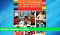 READ THE NEW BOOK Creative Materials and Activities for the Early Childhood Curriculum, Enhanced
