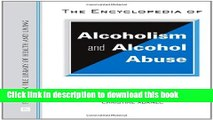 [Popular Books] The Encyclopedia of Alcoholism and Alcohol Abuse (Facts on File Library of