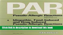 [PDF] Idiopathic, Food-Induced and Drug-Induced Pseudo-Allergic Reactions (PAR. Pseudo-Allergic