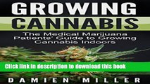 [PDF] Cannabis: Growing Cannabis: The Medical Marijuana Patients  Guide to Growing Cannabis