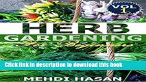 [PDF] Herb Gardening For Beginners: Basics about growing herbs indoor - A guide for beginners Full