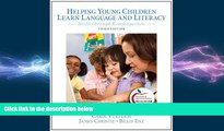 READ book  Helping Young Children Learn Language and Literacy: Birth through Kindergarten (3rd