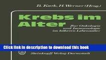 New Book Krebs im Alter: Zur Onkologie und Immunologie im höheren Lebensalter (German Edition)