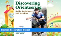 READ  Discovering Orienteering: Skills, Techniques, and Activities FULL ONLINE