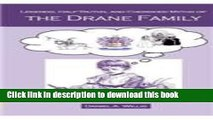 New Book Legends, Half-Truths, and Cherished Myths of the Drane Family