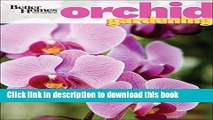 [PDF] Better Homes and Gardens Orchid Gardening (Better Homes and Gardens Gardening) Popular Online