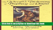 New Book The Wiccan s Dictionary Of Prophecy And Omens