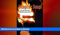 READ  Campfire Songs: Lyrics And Chords To More Than 100 Sing-Along Favorites (Campfire Books)