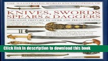 New Book The Illustrated World Encyclopedia of Knives, Swords, Spears   Daggers: Through history