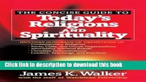 Collection Book The Concise Guide to Today s Religions and Spirituality: Includes Hundreds of