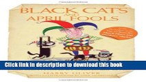 New Book Black Cats and April Fools: Origins of Old Wives Tales and Superstitions in Our Daily Lives