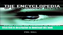 Collection Book The Encyclopedia of Underground Movies: Films from the Fringes of Cinema