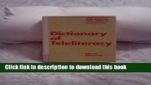 New Book Dictionary of Teleliteracy: Television s 500 Biggest Hits, Misses, and Events