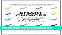 [PDF] Smart Choices: A Practical Guide to Making Better Decisions Full Online