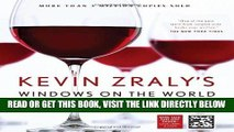Read Now Kevin Zraly s Windows on the World Complete Wine Course: New, Updated Edition (Kevin