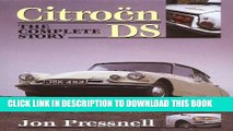 Read Now Citroen DS: The Complete Story Download Online