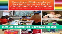 Read Now Creative Materials and Activities for the Early Childhood Curriculum, Enhanced Pearson