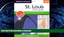 READ THE NEW BOOK Rand McNally 2006 St. Louis Street Guide (Rand McNally Streetfinder) PREMIUM