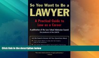 Big Deals  So You Want to Be a Lawyer  Full Read Best Seller