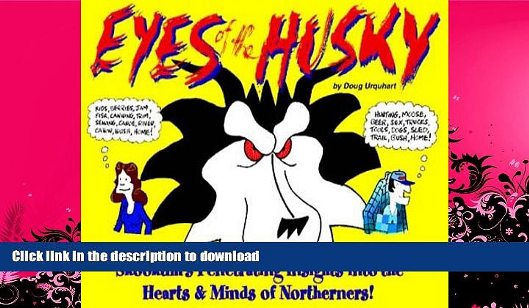 READ  Eyes of the Husky: Skookum s Penetrating Insights Into the Hearts   Minds of Northerners