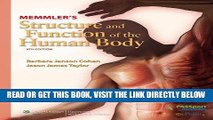 Read Now Memmler s Structure and Function of the Human Body (Structure   Function of the Human