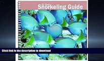 READ BOOK  St. Croix Snorkeling Guide 5th Edition (St. Croix Snorkeling Guide)  PDF ONLINE